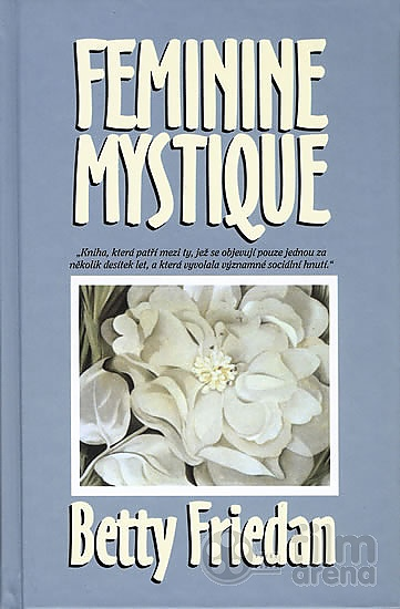 feminine mystique betty friedan essay