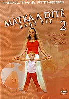 Matka a D�t� - Baby fit 2 Health and Fitness (DVD)
