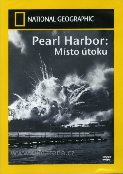 NATIONAL GEOGRAPHIC: Pearl Harbor - Místo útoku