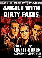 Angels with Dirty Faces (Hříšní andělé)