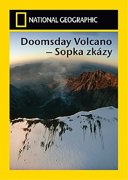 NATIONAL GEOGRAPHIC: Doomsday Volcano - Sopka zkázy