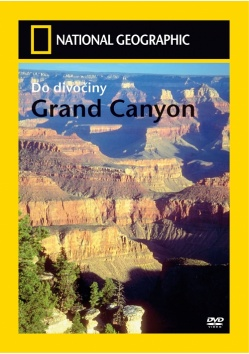 NATIONAL GEOGRAPHIC: Do divočiny - Grand Canyon