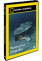 NATIONAL GEOGRAPHIC: Tajemstv� Titaniku (DVD)