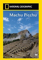 NATIONAL GEOGRAPHIC: Machu Picchu