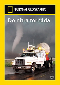 NATIONAL GEOGRAPHIC: Do nitra tornáda